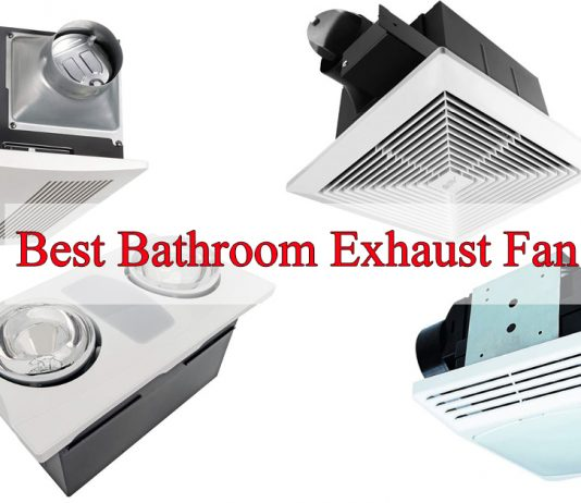 best bathroom exhaust fan reviews